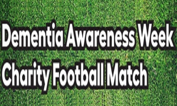 Dementia Awareness Week Charity Football Match